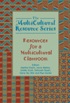 Multicultural Resource Series: Resources for a Multicultural Classroom